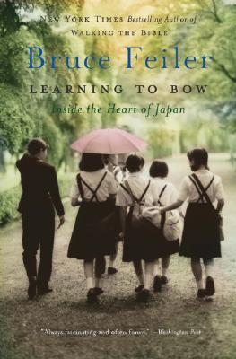 Learning to Bow: Inside the Heart of Japan Cover Image