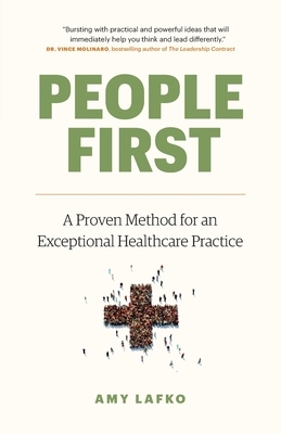 People First: A Proven Method for an Exceptional Healthcare Practice Cover Image