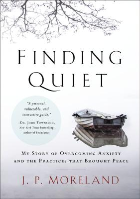 Finding Quiet: My Story of Overcoming Anxiety and the Practices That Brought Peace Cover Image
