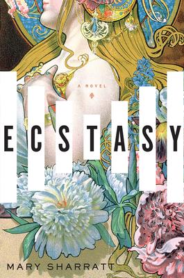 Ecstasy: A Novel Cover Image