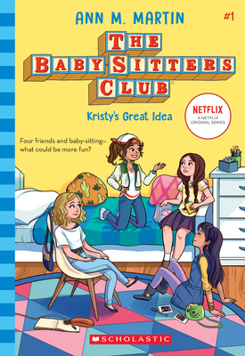 Kristy's Great Idea (Baby-sitters Club, 1) (The Baby-Sitters Club #1) Cover Image