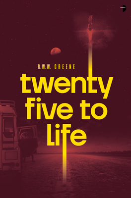 cover art for Twenty-Five to Life by RWW Greene