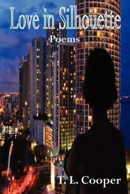 Love in Silhouette: Poems Cover Image