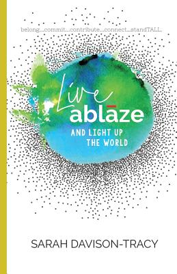 Live Ablaze: And Light Up the World Cover Image
