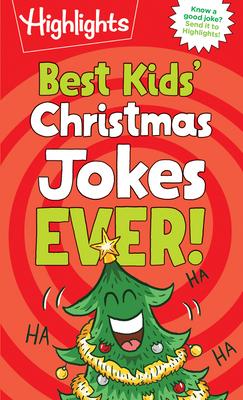 Best Kids' Christmas Jokes Ever! (Highlights Joke Books) Cover Image