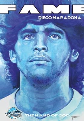 Fame: Diego Maradona: The Hand of God Cover Image