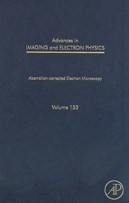 Advances in Imaging and Electron Physics, 153: Aberration-Corrected Electron Microscopy Cover Image