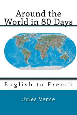 Around the World in 80 Days: English to French Cover Image