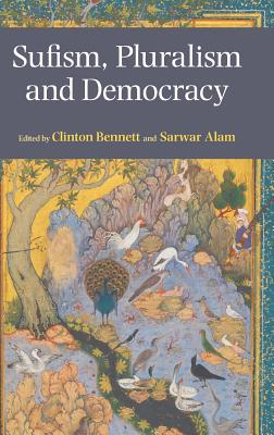 Sufism, Pluralism and Democracy Cover Image