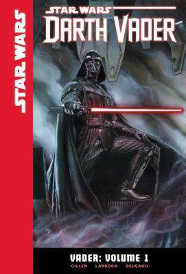Vader: Volume 1 (Star Wars: Darth Vader #1) Cover Image