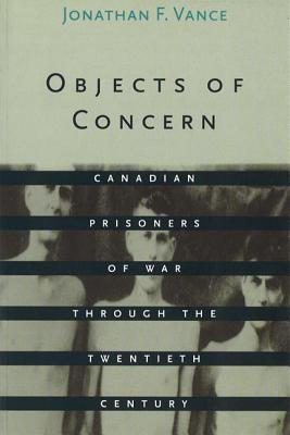 Objects of Concern: Canadian Prisoners of War Through the Twentieth Century Cover Image