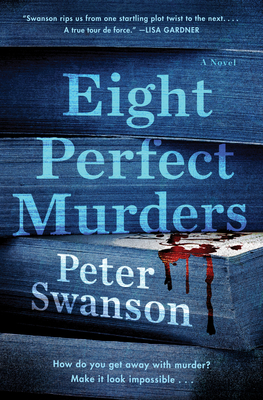 Eight Perfect Murders: A Novel Cover Image