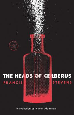 The Heads of Cerberus (Modern Library Torchbearers) Cover Image