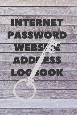 Internet Password Website Address Logbook: Security Key Personal Online Web URL Username Login Email Keeper Organizer Notebook, A to Z Alphabetical Pa Cover Image