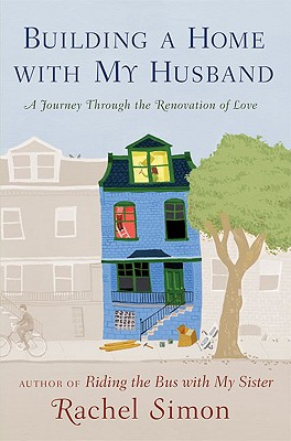 Building a Home with My Husband: A Journey Through the Renovation of Love Cover Image