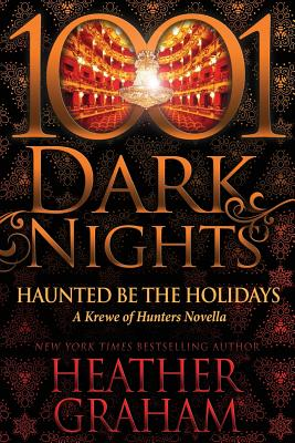 Haunted Be the Holidays: A Krewe of Hunters Novella Cover Image