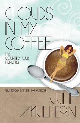 Clouds in My Coffee Cover Image