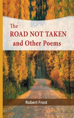 The Road Not Taken and Other Poems Cover Image