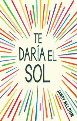 Te daria el sol / I'll Give You the Sun Cover Image