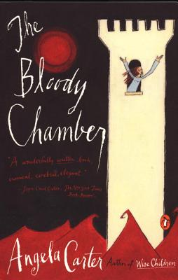 The Bloody Chamber: And Other Stories Cover Image