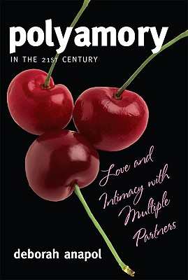 Polyamory in the 21st Century Cover