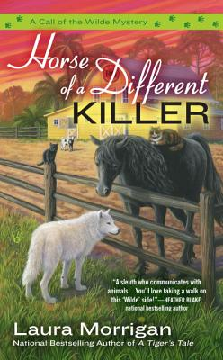 Horse of a Different Killer (A Call of the Wilde Mystery #3) Cover Image
