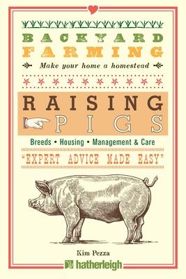 Backyard Farming: Raising Pigs Cover Image