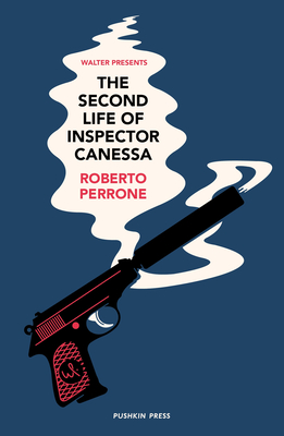 The Second Life of Inspector Canessa (Walter Presents) Cover Image