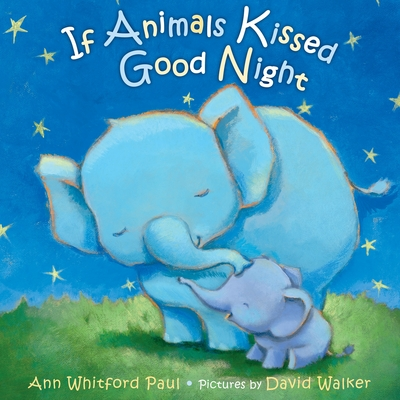 Cover for If Animals Kissed Good Night
