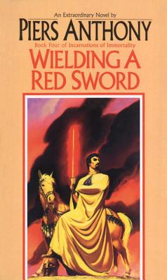 Cover for Wielding a Red Sword (Incarnations of Immortality #4)