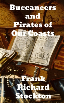 Buccaneers and Pirates of Our Coasts cover