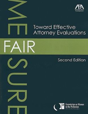 Fair Measure: Toward Effective Attorney Evaluations [With CDROM] Cover Image