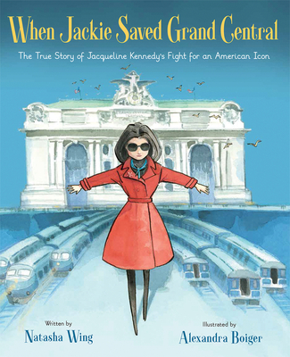 When Jackie Saved Grand Central Cover