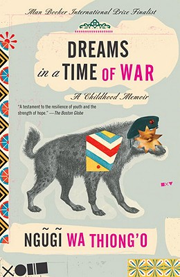 Dreams in a Time of War: A Childhood Memoir Cover Image