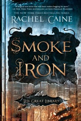 Smoke and Iron (The Great Library #4) Cover Image
