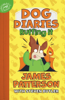 Dog Diaries: Ruffing It: A Middle School Story Cover Image