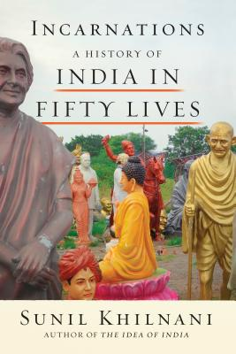 Incarnations: A History of India in Fifty Lives Cover Image