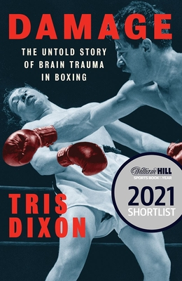 Damage: The Untold Story of Brain Trauma in Boxing Cover Image