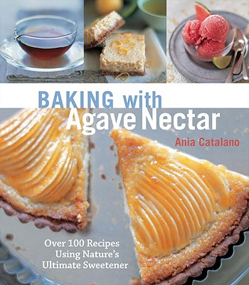 Baking with Agave Nectar Cover