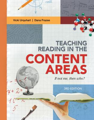 Teaching Reading in the Content Areas: If Not Me, Then Who? (Revised) Cover Image
