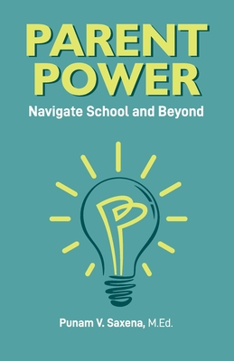 Parent Power: Navigate School and Beyond Cover Image
