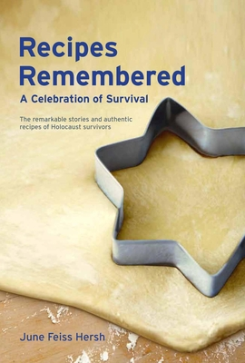 Recipes Remembered: A Celebration of Survival Cover Image