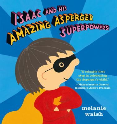 Isaac and His Amazing Asperger Superpowers! Cover Image