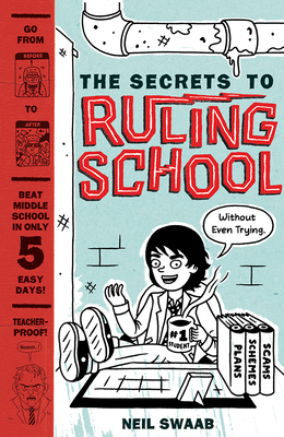 Cover for The Secrets to Ruling School (Without Even Trying) (Secrets to Ruling School #1)