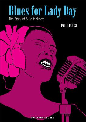 Blues for Lady Day: The Story of Billie Holiday Cover Image
