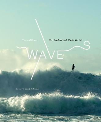 Waves: Pro Surfers and Their World Cover Image