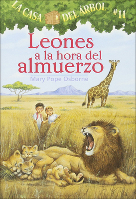 Leones a la Hora del Almuerzo (Lions at Lunchtime) (Magic Tree House #11) Cover Image