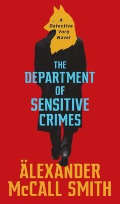 The Department of Sensitive Crimes: A Detective Varg Novel Cover Image
