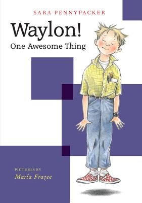 Waylon! One Awesome Thing (Waylon! Book 1) Cover Image