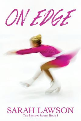 On Edge: The Ice Skating Series #1 Cover Image